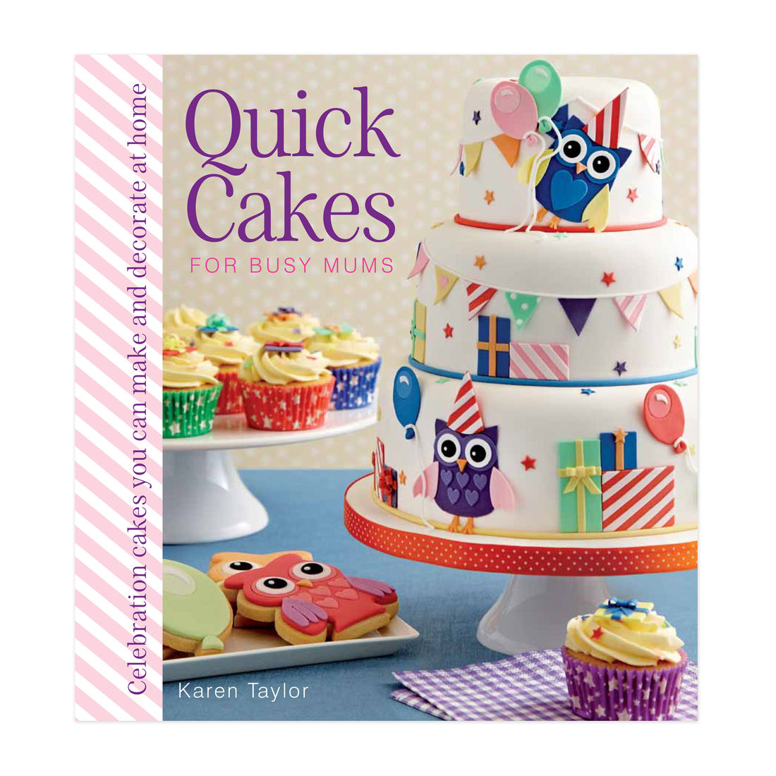 Image of Quick cakes for busy mums, bog